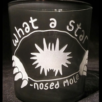 Grey Glass Tumbler, Water Glass, with Etched, Sandblasted STAR-NOSED MOLE