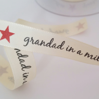 Berisfords quality polyester ribbon Grandad in a million 16mm
