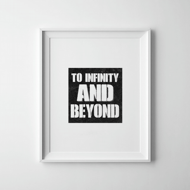 Black And White To Infinity And Beyond Buzz Lightyear Toy Story Print
