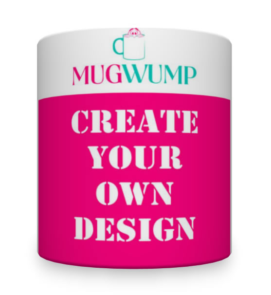 Create Your Own Personalised Mug.