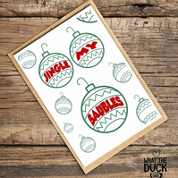 'Baubles' Christmas Card, Xmas Card, What The Duck Cards, Fun Card, Rude Card
