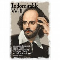 T-Shirt: SHAKESPEARE: Indomitable Will