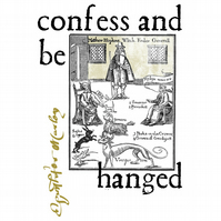 T-Shirt: CHRISTOPHER MARLOWE: Confess And Be Hanged