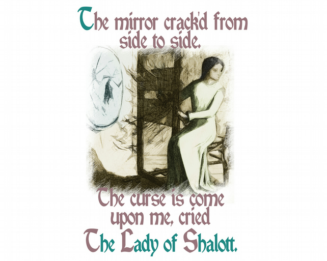 T-Shirt: LADY OF SHALOTT: The Mirror Cracked