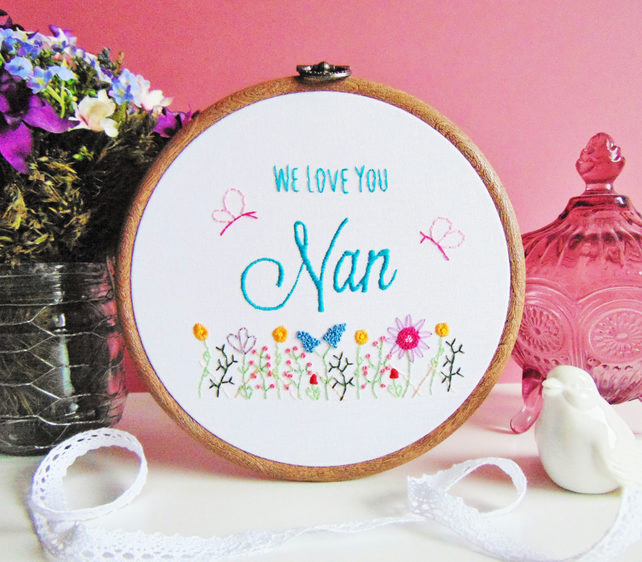 Nan Gift - Grandma Gift - Gift For Her - Personalised Hand Embroidery Hoop Art