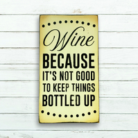 Wine lovers sign - Wine gifts for women - Wine lover gift - Unique wine gifts