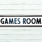 Games room sign - 100% Handmade and Hand-Painted in England.