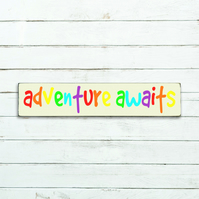 Adventure Awaits Sign - 100% Handmade and Hand-Painted in England
