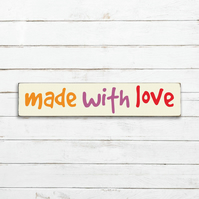 Made With Love Sign - 100% Handmade and Hand-Painted in England