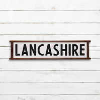 Lancashire Sign - 100% Handmade and Hand-Painted in England.