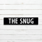 The Snug Sign - 100% Handmade and Hand-Painted in England