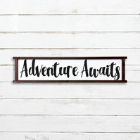 Adventure Awaits Sign - 100% Handmade and Hand-Painted in England.