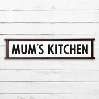 Mum's Kitchen Sign - 100% Handmade and Hand-Painted in England.