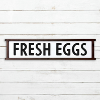 Fresh Eggs Sign - 100% Handmade and Hand-Painted in England.