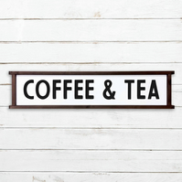 Coffee and Tea Sign - 100% Handmade and Hand-Painted in England.