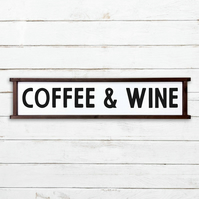 Coffee and Wine Sign - 100% Handmade and Hand-Painted in England.