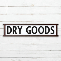 Dry Goods Sign - 100% Handmade and Hand-Painted in England.