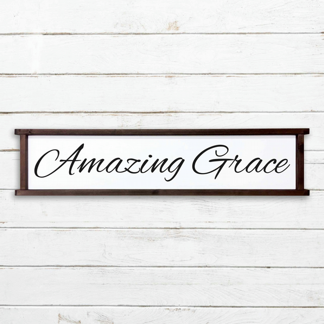 Amazing Grace, Wooden Sign - 100% Handmade and Hand-Painted in England.