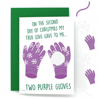 12 Days of Christmas Card – Two Turtle Doves – Two Purple Gloves - Funny