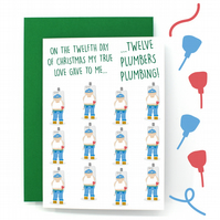 12 Days of Christmas Card – Twelve Drummers Drumming – Twelve Plumbers Plumbing