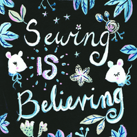 Sewing Is Believing