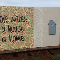 Handmade Wooden Love Makes a House a Home Sign