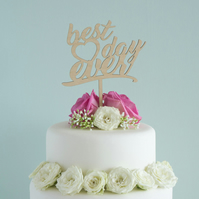 Custom made wedding cake topper. Cursive 'Best day ever' lettering design L50