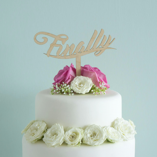 "Engagement cake topper. Cursive script ""finally' lettering design L145"