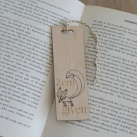 Funny adult humour bookmark. Engraved 'zero foxes given' bookmark L191