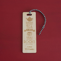 Funny personalised bookmark. Drink good tea and read good books L201