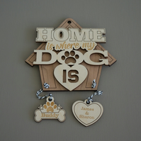 Personalised hanging dog sign. Home is where my dog is engraved wooden sign L168