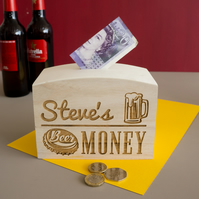 Personalised money box. Funny beer money fund savings box. Man cave  L319