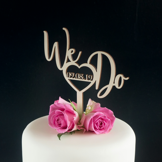 Wedding Cake Topper We Do Rustic Wooden Vegan Friendly Cake Decoration L148