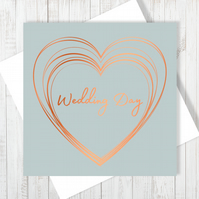 Wedding Day Heart Card With Copper Foiling - Free UK Delivery