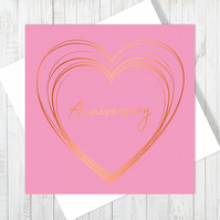 Anniversary Heart Card With Copper Foiling
