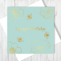 Honey Bee Happy Birthday Card With Gold Foiling - Free UK Delivery