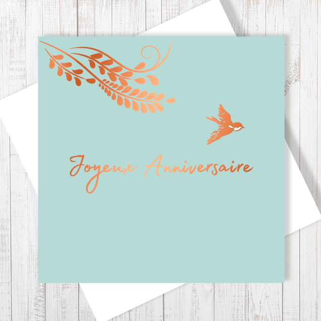 "French Happy Birthday Card ""Joyeux Anniversaire"" Card With Copper Foiling"