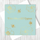 Welsh Pen-blwydd Hapus Honey Bee Card With Gold Foiling