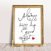 Always Kiss Me GoodNight Relationship Goal Quote Couples Typography Bedroom Art