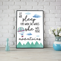 Let her sleep, for when she wakes she will move mountains Girls Room Print