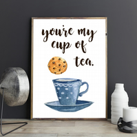 You're my cup of tea Watercolour Tea Cup Biscuit Couples Love Quote Print