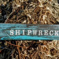 Shipwreck Wooden Sign