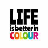 LIFE is better in COLOUR