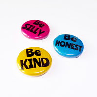 Motivational Badge Set: Be Silly, Be Honest, Be Kind