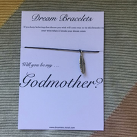Will you be my Godmother Dreamlet