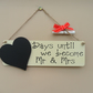 "Wedding Countdown Chalkboard Sign ""Days until we become Mr & Mrs"" personalised"