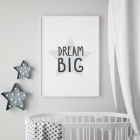 """Dream Big"" Star Baby and Childrens room, wall art,  scandi style, print quote."