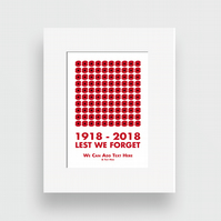 Remembrance Day Poppy - ART Mount 100 th Anniversary 1918-2018 - personalised