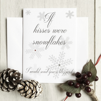 Romantic Christmas Card - If Kisses Were Snowflakes