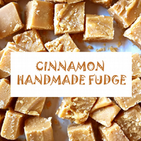 Cinnamon Handmade Fudge, No Additives, No Colourings, Made in Devon. 3 bags.